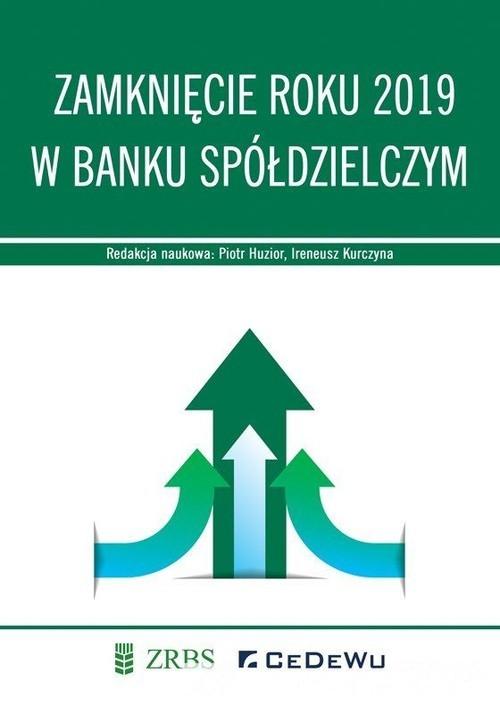 okładka Zamknięcie roku 2019 w Banku Spółdzielczym, Książka  