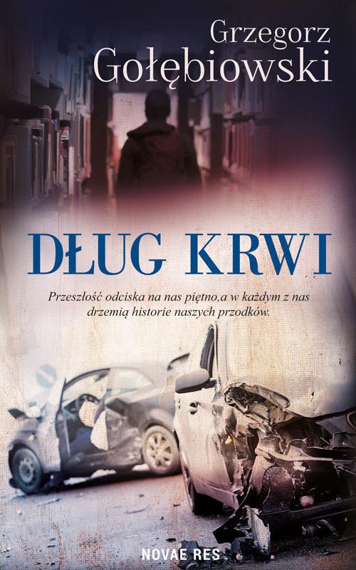 okładka Dług krwi, Książka   Grzegorz Gołębiowski