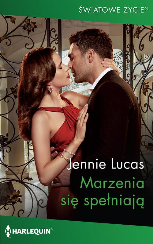 okładka Marzenia się spełniają, Książka | Jennie Lucas