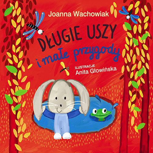 okładka Długie Uszy i małe przygody, Książka | Joanna  Wachowiak