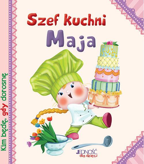 okładka Szef kuchni Maja, Książka | Serena Riffaldi