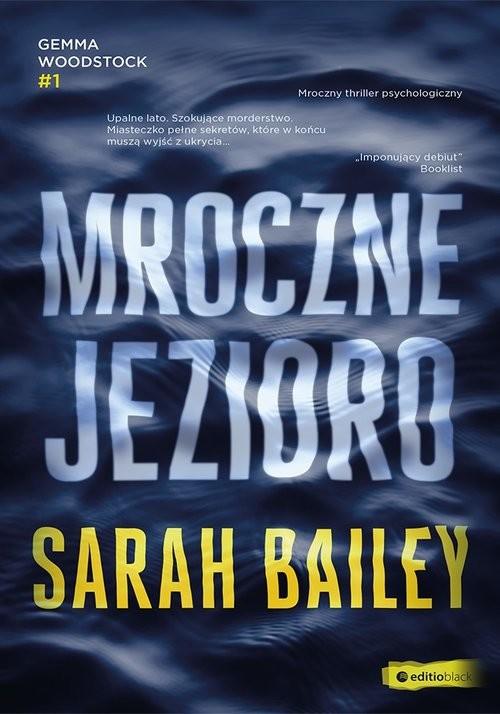 okładka Mroczne jezioro, Książka | Bailey Sarah