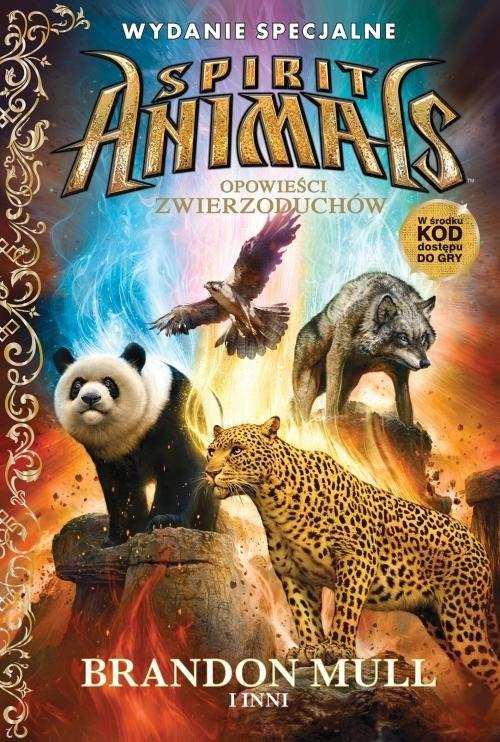 okładka Spirit Animals Opowieści zwierzoduchów wydanie specjalne, Książka | Brandon Mull