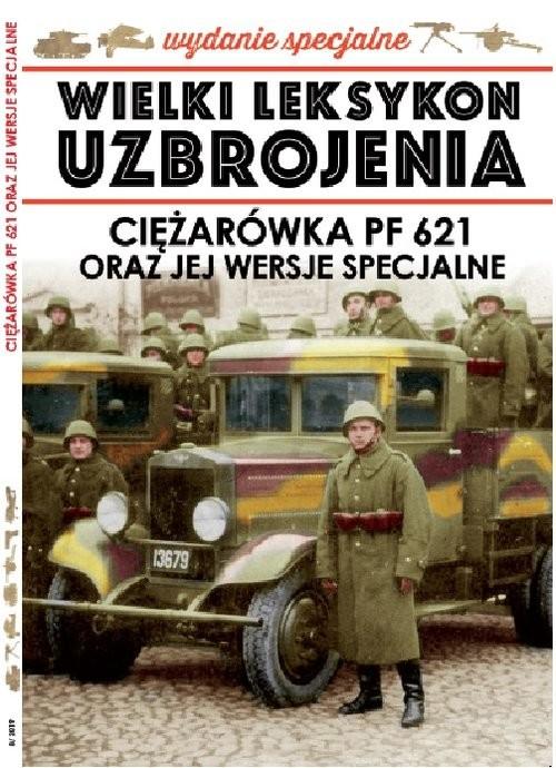 okładka Wielki Leksykon Uzbrojenia Wrzesień Tom 8 Ciężarówka PF 621, Książka |