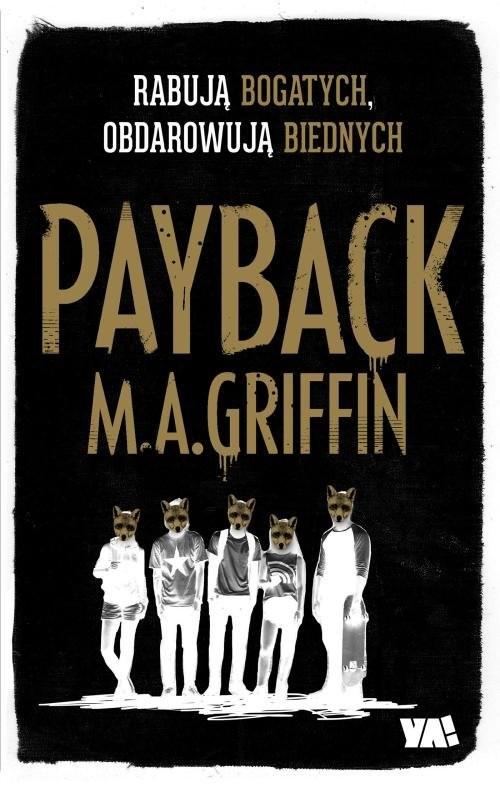 okładka Payback Rabują bogatych obdarowują biednych, Książka | Griffin Martin