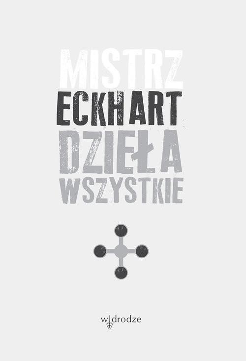 okładka Dzieła wszystkie Tom 4, Książka | Mistrz Eckhart