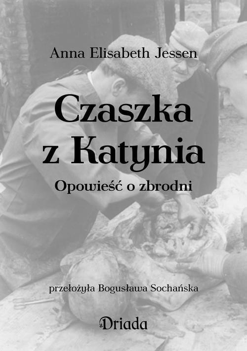 okładka Czaszka z Katynia, Książka | Jessen Elisabeth