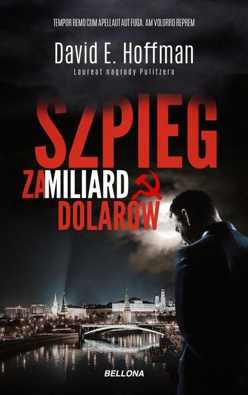 okładka Szpieg za miliard dolarów, Książka | David E. Hoffman