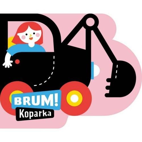 okładka Brum! Koparka Wykrojnik, Książka | Anna Jędrzejczyk