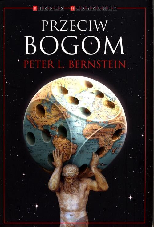 okładka Przeciw Bogom, Książka | Peter L. Bernstein