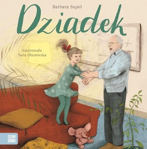okładka Dziadek, Książka   Supeł Barbara