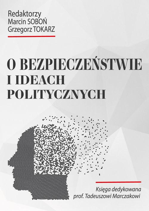 okładka O bezpieczeństwie i ideach politycznychksiążka |  | Praca Zbiorowa
