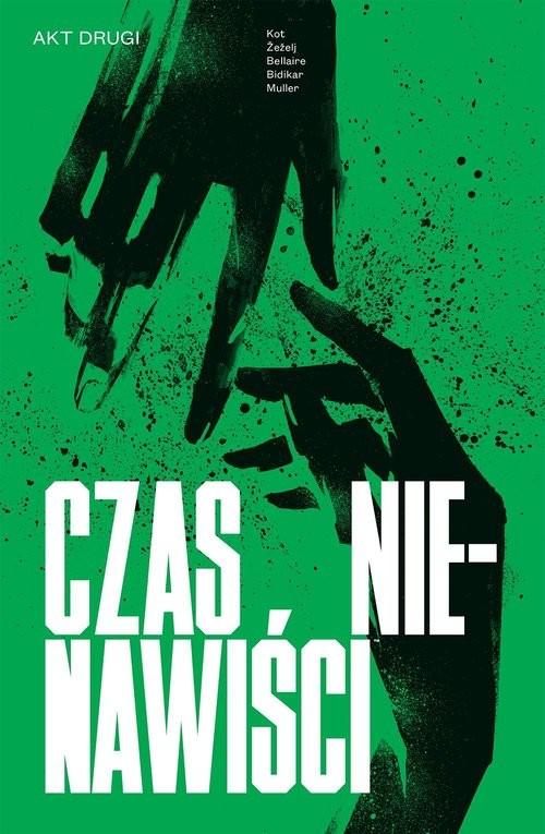 okładka Czas nienawiści Tom 2, Książka | Žežel Danijel