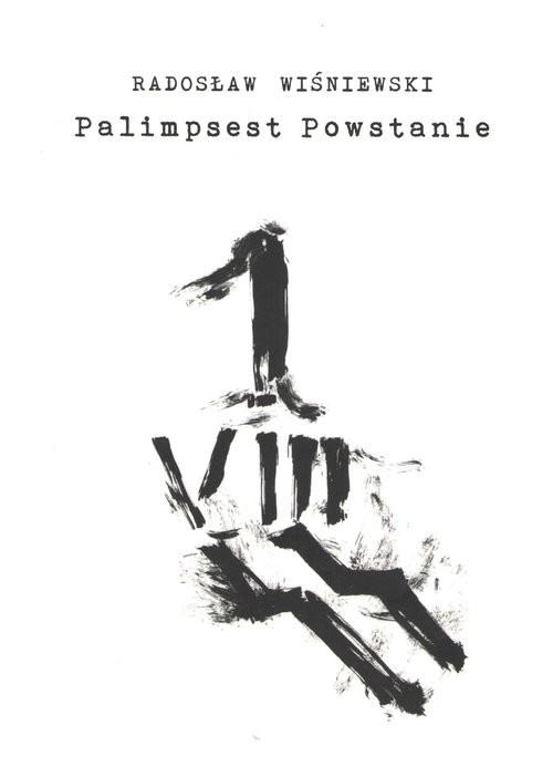 okładka Palimpsest Powstanie, Książka | Wiśniewski Radosław