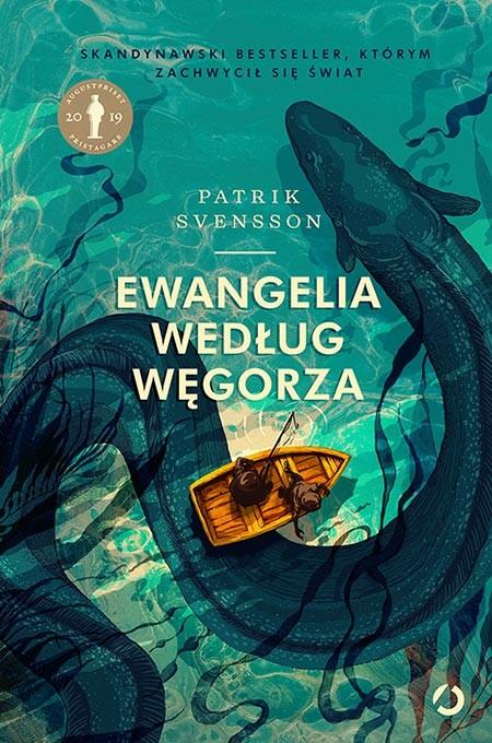 okładka Ewangelia według węgorza, Książka | Svensson Patrik