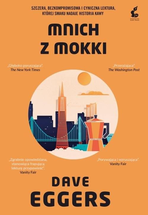 okładka Mnich z Mokki, Książka   Dave Eggers