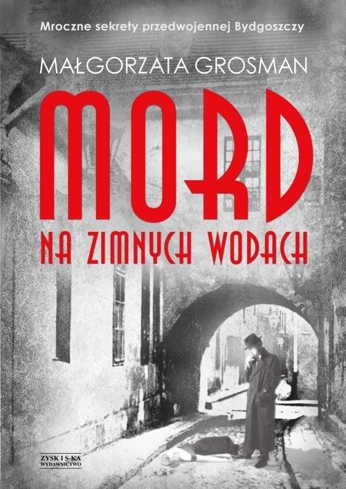 okładka Mord na Zimnych Wodach, Książka | Grosman Małgorzata