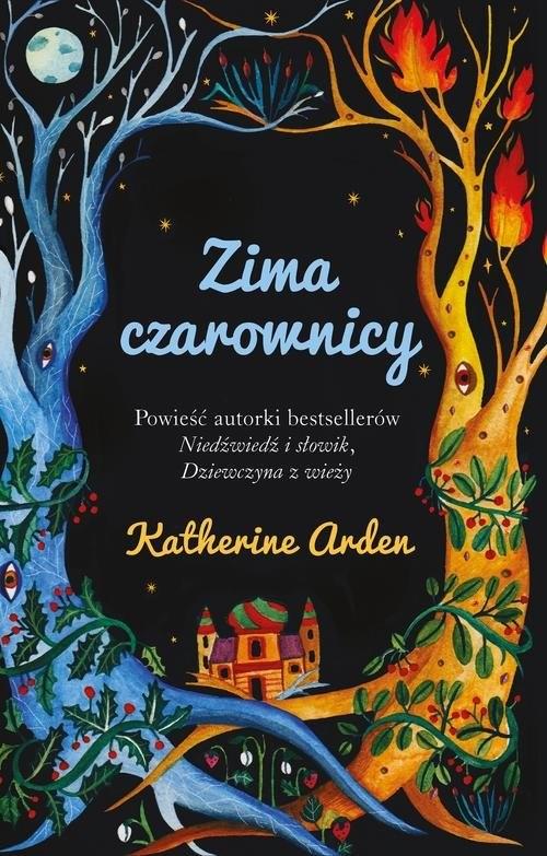 okładka Zima czarownicy, Książka   Katherine Arden