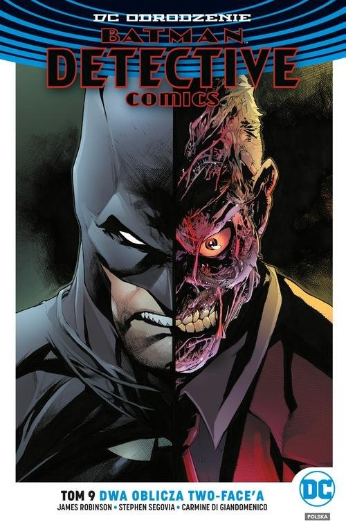 okładka Batman Detective Comics T.9 Dwa oblicza Two-Face'a, Książka   James Robinson