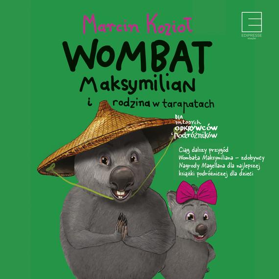 okładka WOMBAT MAKSYMILIAN I RODZINA W TARAPATACHaudiobook | MP3 | Marcin Kozioł