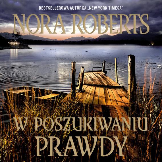 okładka W POSZUKIWANIU PRAWDY, Audiobook | Nora Roberts
