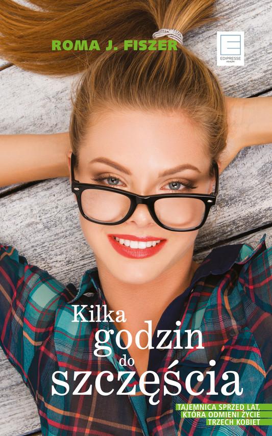 okładka KILKA GODZIN DO SZCZĘŚCIAaudiobook   MP3   Roma J. Fiszer