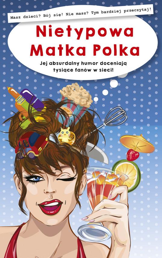 okładka NIETYPOWA MATKA POLKAaudiobook | MP3 | NIETYPOWA MATKA POLKA