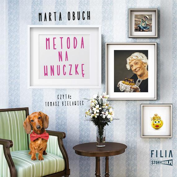 okładka Metoda na wnuczkęaudiobook | MP3 | Marta Obuch