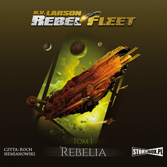 okładka Rebel Fleet. Tom 1. Rebelia, Audiobook | B.V. Larson