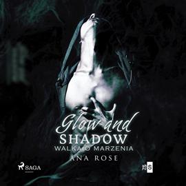 okładka Glow and shadow, Audiobook | Rose Ana