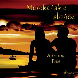 okładka Marokańskie słońce, Audiobook | Rak Adriana