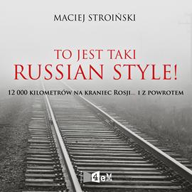 okładka To jest taki Russian Style!, Audiobook | Stroiński Maciej