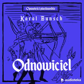 okładka Odnowicielaudiobook | MP3 | Bunsch Karol