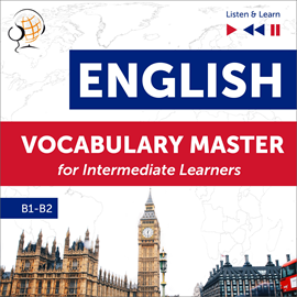 okładka English Vocabulary Master for Intermediate Learners - Listen & Learn (Proficiency Level B1-B2), Audiobook | Dorota Guzik