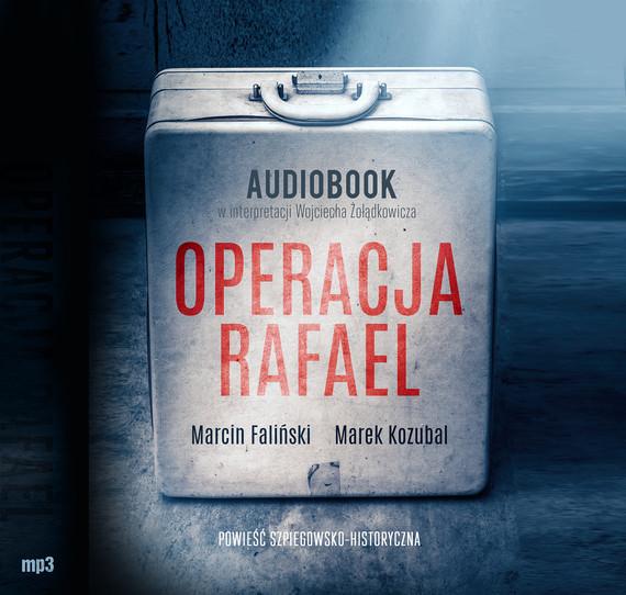 okładka Operacja Rafaelaudiobook | MP3 | Marek Kozubal, Marcin Faliński