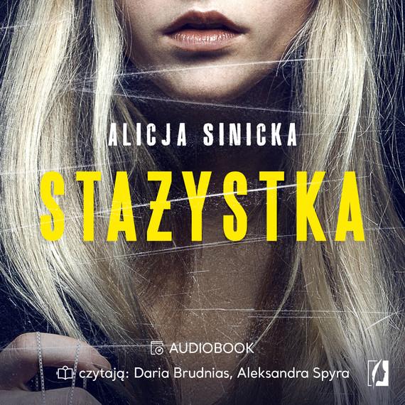 okładka Stażystkaaudiobook | MP3 | Alicja Sinicka