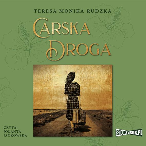 okładka Carska Drogaaudiobook | MP3 | Teresa Monika Rudzka