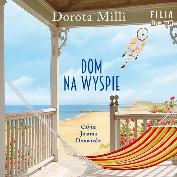 okładka Dom na wyspieaudiobook | MP3 | Dorota Milli