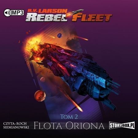 okładka Rebel Fleet. Tom 2. Flota Oriona, Audiobook | B.V. Larson