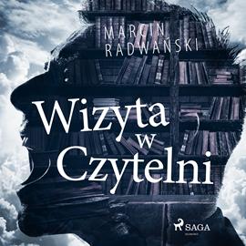 okładka Wizyta w czytelniaudiobook | MP3 | Marcin Radwański