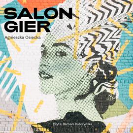 okładka Salon gier, Audiobook | Agnieszka Osiecka