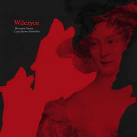 okładka Wilczyceaudiobook | MP3 | Aleksander  Dumas