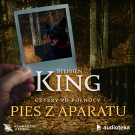 okładka Pies z aparatu, Audiobook | Stephen King