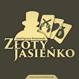 okładka Złoty Jasieńko, Audiobook | Józef Ignacy Kraszewski