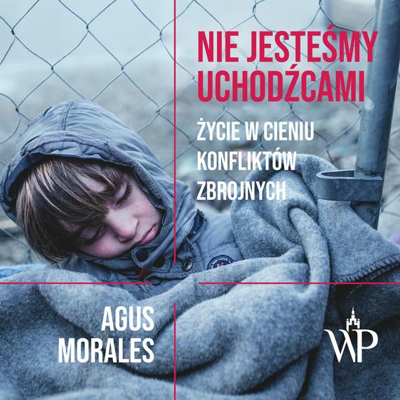 okładka Nie jesteśmy uchodźcami, Audiobook | Agus Morales