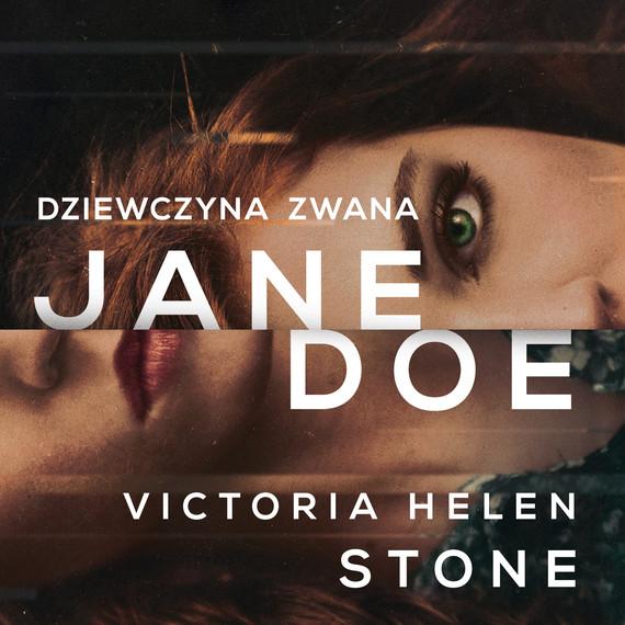 okładka Dziewczyna zwana Jane Doeaudiobook | MP3 | Victoria Helen Stone