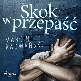 okładka Skok w przepaśćaudiobook | MP3 | Marcin Radwański