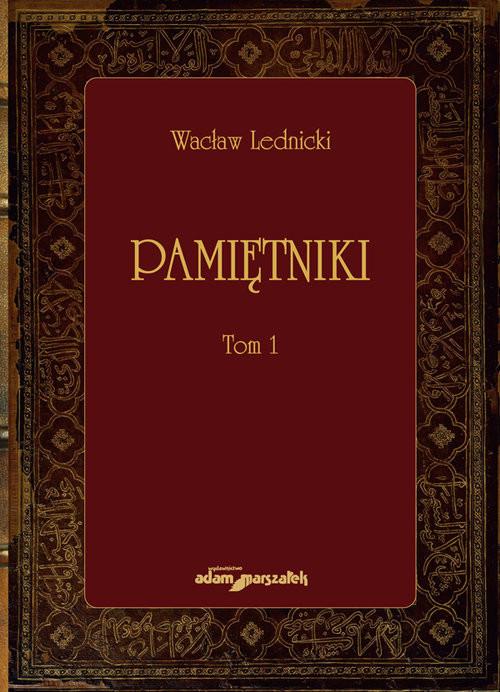 okładka Pamiętniki Tom 1, Książka   Lednicki Wacław