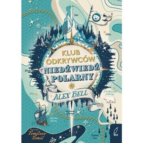 okładka Klub Odkrywców Niedźwiedź polarny, Książka | Bell Alex