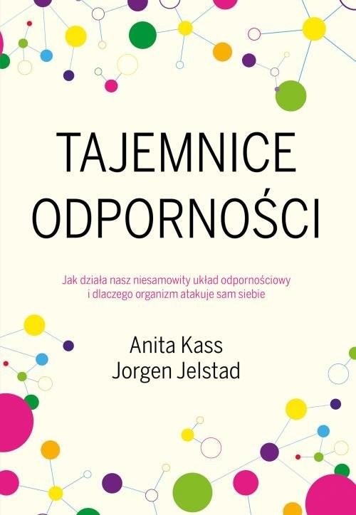 okładka Tajemnice odporności, Książka | Jorgen Jelstad, Anita Kass